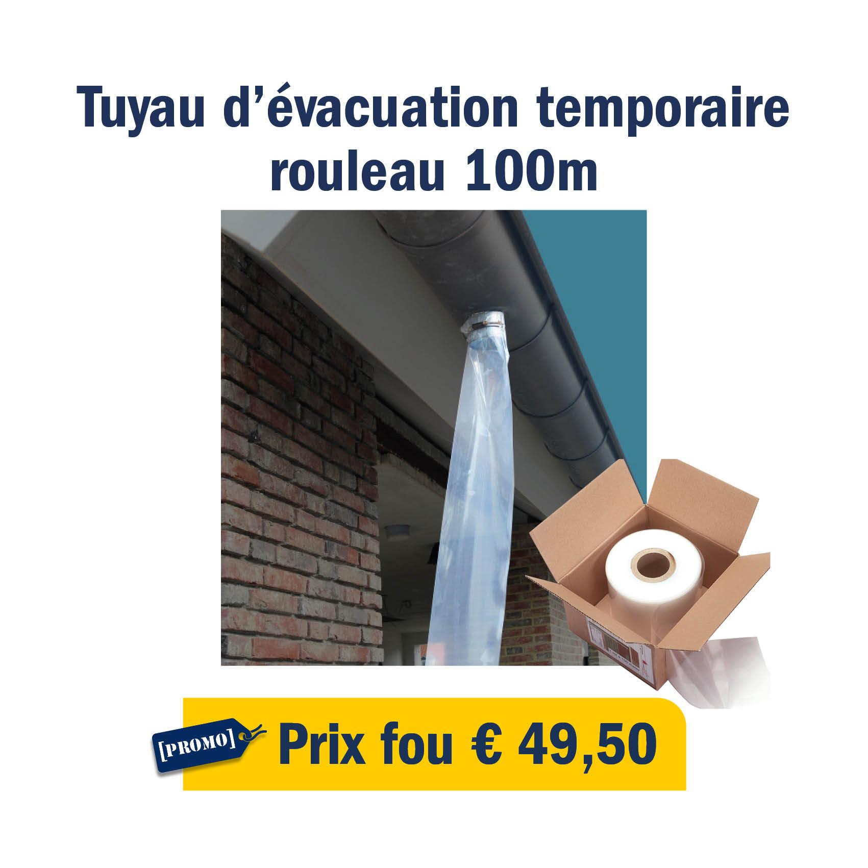 Tuyau d'évacuation temporaire : prix fou de € 49,50