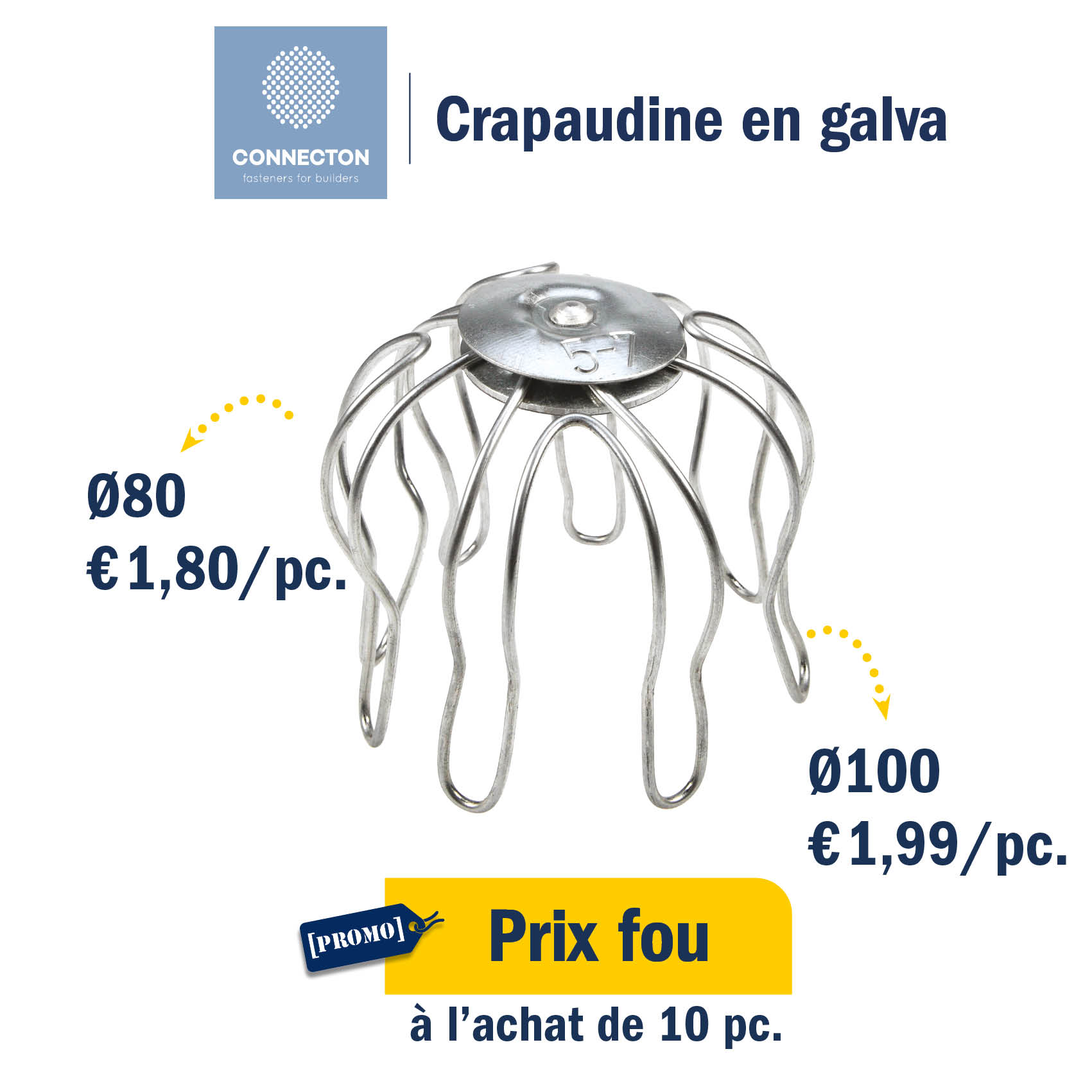 Crapaudine en GALVA : prix promo de €1,8 et €1,99